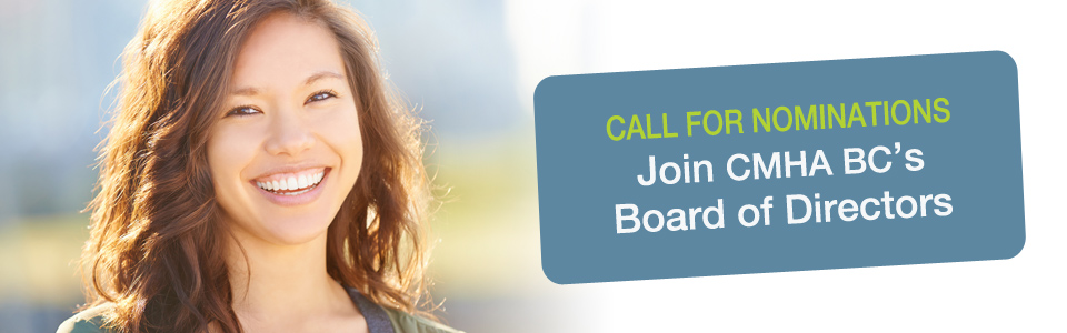 Call for CMHA BC Board Members